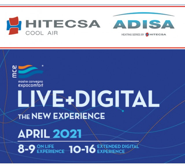 Hitecsa - HITECSA - ADISA HEATING would like to invite you to visit us at MCE LIVE+DIGITAL